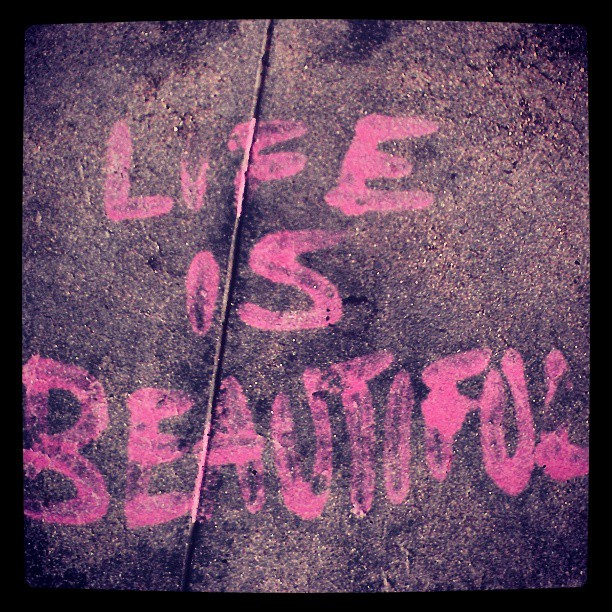 Quote: Life is Beautiful